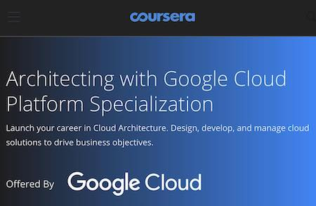Coursea Architecting with Google Cloud Platform Specialization image